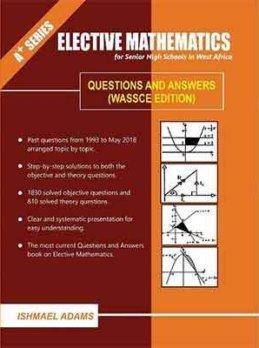 A+ Elective Mathematics for SHS (Q&A)