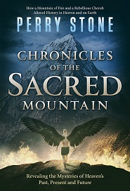 Chronicles of the Sacred Mountain (Perry Stone)