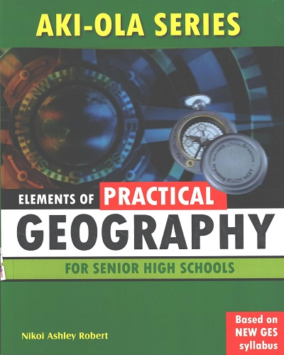 Elements of Practical Geography For S.H.S