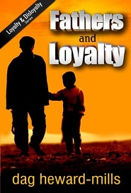 Fathers & Loyalty (Dag Heward Mills)