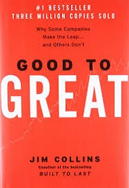Good To Great (Jim Collins)