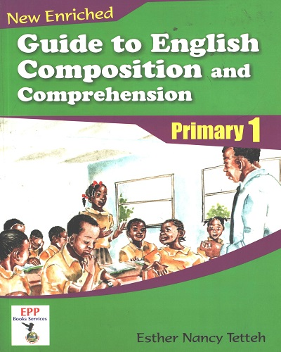 Guide To English Composition and Comprehension Prim. 1