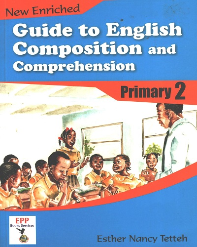 Guide To English Composition and Comprehension Prim. 2