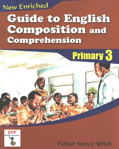Guide To English Composition and Comprehension Prim. 3