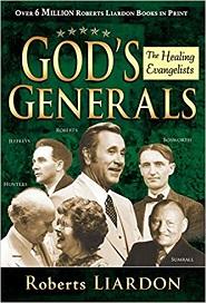 God's Generals (Roberts Liardon)