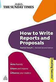 How to Write Reports and Proposals: The Sunday Times
