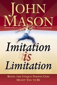 IMITATION IS LIMITATION (JOHN MASON)