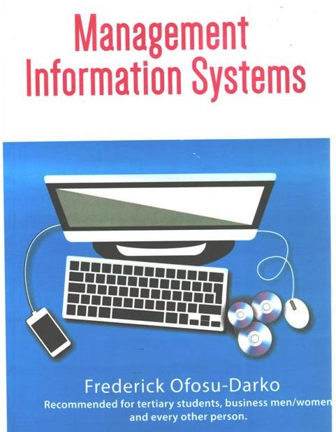 Management Information Systems (By Frederick Ofosu Darko)