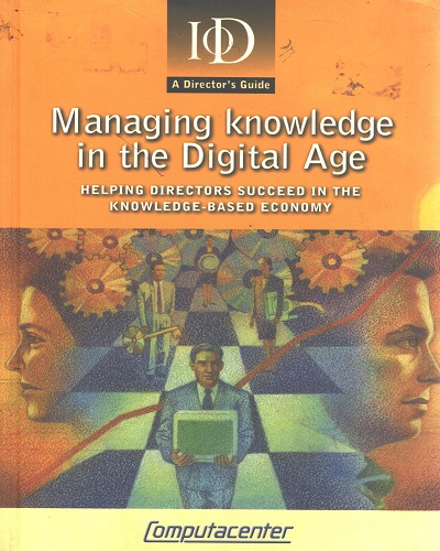 Managing Knowledge in the Digital Age