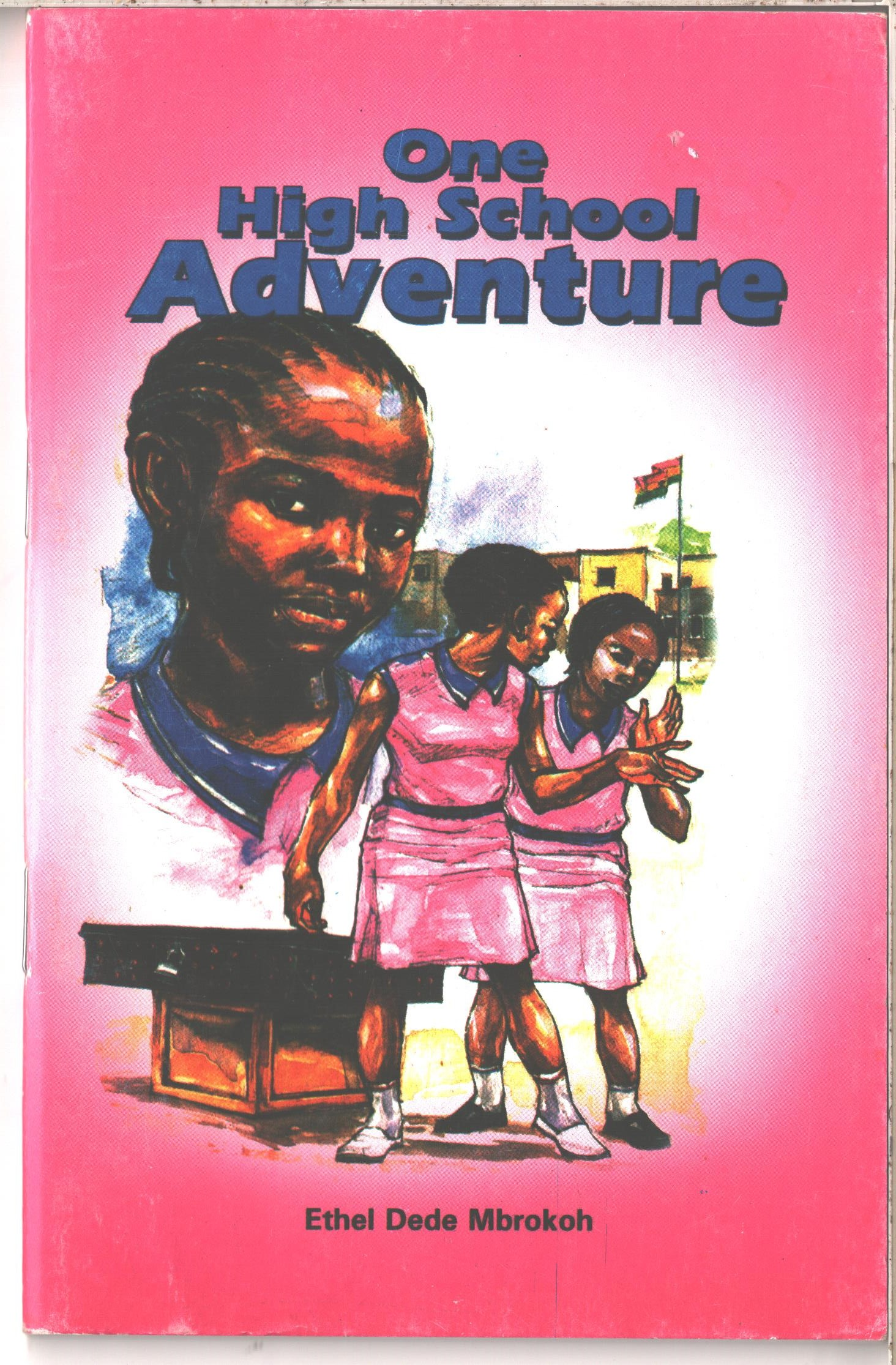 One High School Adventure