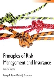 Principles of Risk Management and Insurance - 12th Edition