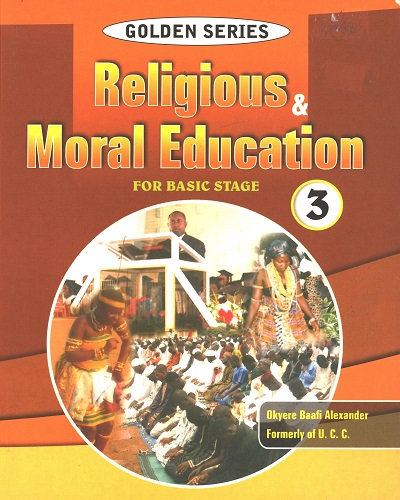 Religious and Moral Education (Basic Stage 3) Golden Series