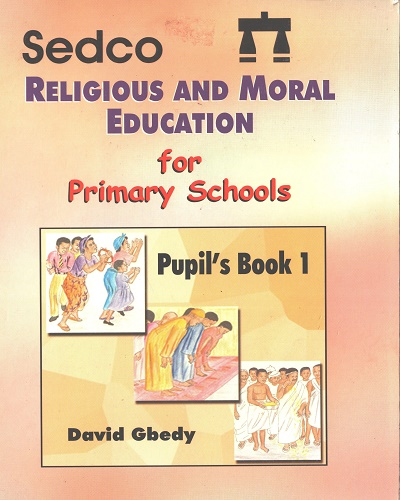 Religious and Moral Education for Prim. 1 (Sedco)