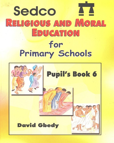 Religious & Moral Education For Prim. 6 (Sedco)
