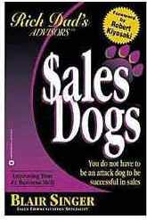 Sales Dogs (Improving Your Business Skills) - By Blair Singer
