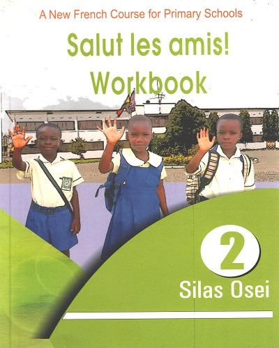 Salut les amis! Workbook (2)