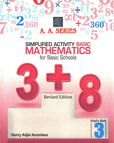Simplified Activity Basic Mathematics for Prim 3 (A.A. Series)