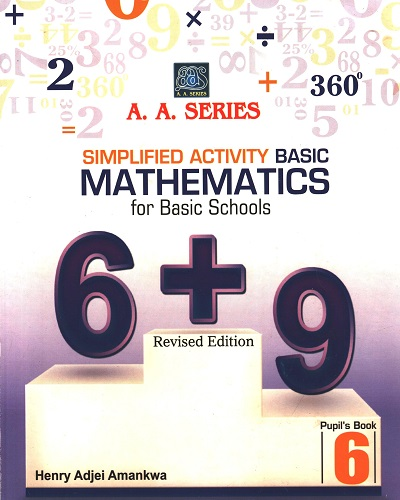 Simplified Activity Basic Mathematics for Prim 6 (A.A. Series)