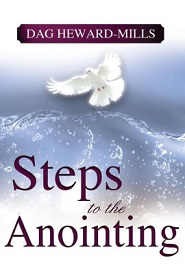 Steps To The Anointing - (Dag Heward Mills)