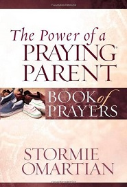 The Power of a Praying Parent (Stormie Omartian)