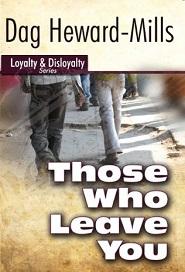 Those who leave you (Dag Heward Mills)
