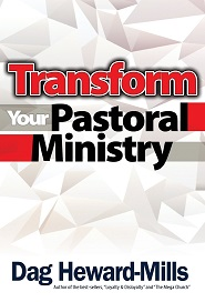 Transform Your Pastoral Ministry (Dag-Heward Mills)