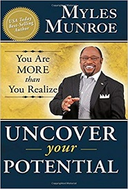 Uncover Your Potential (Myles Munroe)