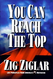 You Can Reach the Top (Zig Ziglar)