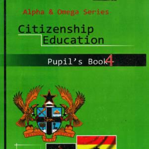 Citizenship Education Alpha & Omega Pupils Book 4