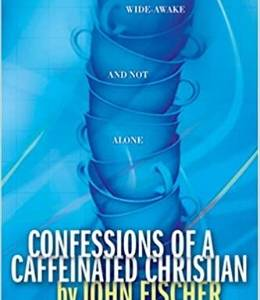 Confessions of a caffenated Christian