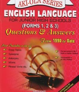 English Language for JHS 1,2&3 Q&A (AKI-OLA)