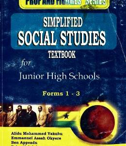 SIMPLIFIED SOCIAL STUDIES TEXTBOOK FOR JHS FORMS 1-3 (PROF AND FIGURES)