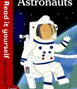 Astronauts - Level 1 (Read it yourself with ladybird)