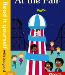 At the Fair - Phonics Book (Read it yourself with ladybird)