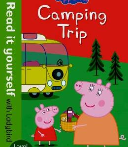 Camping Trip - Level 2 (Read it yourself - Ladybird)