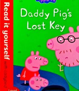 Daddy Pig Lost Key - Level 1 (Read it yourself with Ladybird)
