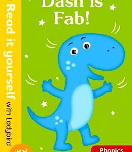 Dash is Fab! (Phonics (Read it yourself with ladybird)